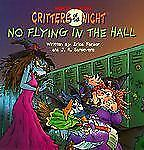 No Flying in the Hall (Mercer Mayer's Critters of the Night) (A Random House Pic