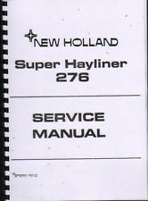 "New Holland ""Super Hayliner 276"" Baler Service Manual Book"