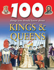 100 Things You Should Know About Kings and Queens,ACCEPTABLE Book
