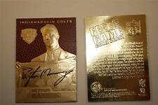 PEYTON MANNING 1998 Draft Pick FEEL THE GAME Gold Card Football Textured *BOGO*
