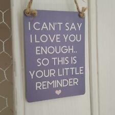 I CAN'T SAY I LOVE YOU ENOUGH MINI METAL CHIC N SHABBY HEART SIGN