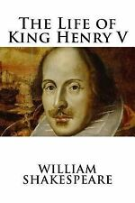 The Life of King Henry V by William Shakespeare (2014, Paperback)