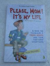PLEASE, MOM IT'S MY LIFE Book India
