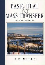 Basic Heat and Mass Transfer by A. F. Mills (1998, Hardcover)