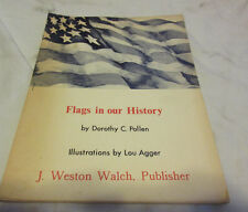 Flags in our History by Dorothy Pollen 1974 Portland Maine Paperback Book BIN
