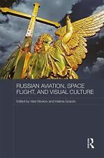 Routledge Contemporary Russia and Eastern Europe: Russian Aviation, Space...