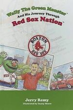 Wally the Green Monster and His Journey Through Red Sox Nation[ WALLY THE GREEN