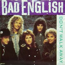 "BAD ENGLISH 'DON'T WALK AWAY' UK PICTURE SLEEVE 7"" SINGLE"
