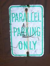 PARALLEL PARKING ONLY SIGN  GREEN ON WHITE -- USED  12 X 18 INCH