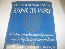 Let Them Make Me a Sanctuary: A Contemporary American Synagogue Inspired by ...