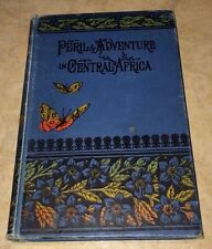 Peril & Adventure in Central Africa, Antique Book, Religious Tract Society