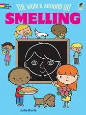 NEW - The World Around Us! Smelling (Dover Coloring Books)