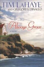 Always Grace by Gregory S. Dinallo and Tim LaHaye (2008, Paperback) CHRISTIAN