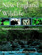 New England Wildlife: Habitat, Natural History, and Distribution-ExLibrary