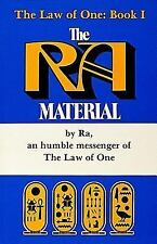The Ra Material: An Ancient Astronaut Speaks (The Law of One , No 1), , Rueckert