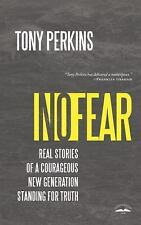 No Fear Real Stories of a Courageous by Tony Perkins Hardcover FREE  SHIPING NEW