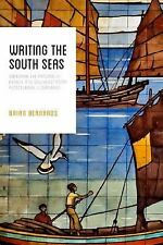 Writing the South Seas : Imagining the Nanyang in Chinese and Southeast Asian...