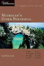 Explorer's Guide Michigan's Upper Peninsula: A Great Destination (Expl-ExLibrary