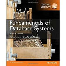 Fundamentals of Database Systems, Global Edition by Ramez Elmasri, Shamkant B. N