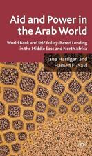 Aid and Power in the Arab World: IMF and World Bank Policy-Based Lending in the
