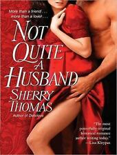 Not Quite a Husband by Sherry Thomas (2014, MP3 CD, Unabridged)