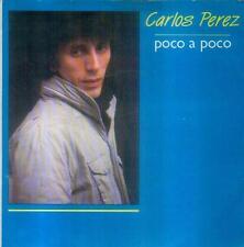 """7"""" Carlos Perez/Poco A Poco (Spain)"""