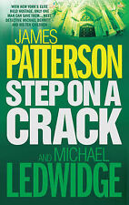James Patterson with Michael Ledwidge Step on a Crack Very Good Book