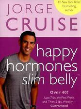 HAPPY HORMONES SLIM BELLY Over 40 Weight Loss Jorge Cruise Diet book dietary NEW