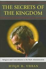 The Secrets of the Kingdom: Religion and Secrecy in the Bush Administr-ExLibrary