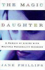 The Magic Daughter: A Memoir of Living with Multiple Personality Disor-ExLibrary