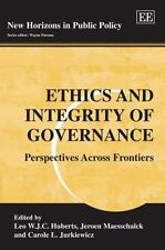 Ethics and Integrity of Governance: Perspectives Across Frontiers (New Horizons