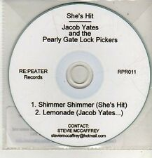 (CM777) She's Hit Jacob Yates & The Pearly Gate Lock.. Shimmer Shimmer - DJ CD