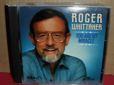 Roger Whittaker - You Are My Miracle CD Rare MINT CONDITION