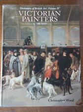 VICTORIAN PAINTERS Dictionary of British Art Volume 1 of 2 The Text 3rd Edition