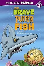 Ocean Tales Ser.: The Brave Puffer Fish by Cari Meister (2011, Paperback)
