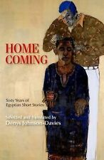 Homecoming: Sixty Years of Egyptian Short Stories (Modern Arabic Literature), ,