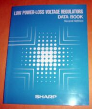 """""""Low Power-Loss Voltage Regulators"""" Data Book - Second Edition by SHARP"""