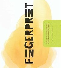 Fingerprint: The Art of Using Hand-Made Elements in Graphic Design by Chen Desi