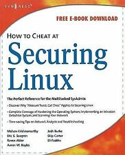 How to Cheat at Securing Linux, Stanger, James, Books