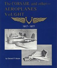CORSAIR and other Aeroplanes Vought (Story of Chance Vought & His Airplanes) NEW