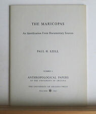 The Maricopas: An Identification from Documentary Sources 1963 Ezell Indians AZ