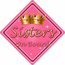 Non Personalised Child/Baby On Board Car Sign ~ Sisters On Board ~ Pink