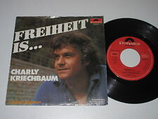 "7""/CHARLY KRIECHBAUM/FREIHEIT IS/Polydor 2048312"