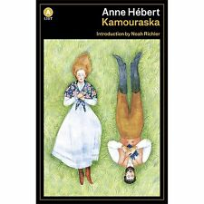 A List: Kamouraska by Anne Hébert (2013, Paperback, New Edition)