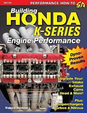 Building Honda K-Series Engine Performance by Richard Holdener (2007, Paperback)