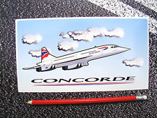 1 X CONCORDE STICKER BRITISH AIRWAYS  AVIATION AEROPLANE AIRLINER SUPERSONIC