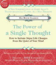 The Power of A Single Thought: How to Initiate Major Life Changes from-ExLibrary