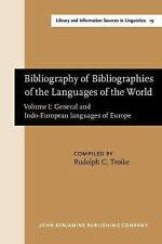 Bibliography of Bibliographies of the Languages of the World: Volume I: General