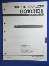 YAMAHA GQ1031BII GRAPHIC EQUALIZER SERVICE MANUAL FACTORY ORIGINAL GOOD COND
