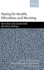 Paying for Health, Education, and Housing : How Does the Centre Pull the...